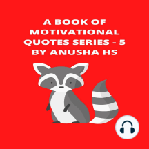 Book of Motivational Quotes series, A - 5: From various sources