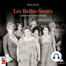 Les Belles-Sœurs: l'œuvre qui a tout changé