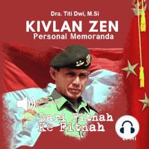Kivlan Zen Personal Memoranda: Dari Fitnah ke Fitnah
