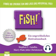 Fish!: Ein ungewo?hnliches Motivationsbuch
