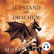 Der Aufstand der Drachen: Von Königen und Zauberern — Band 1