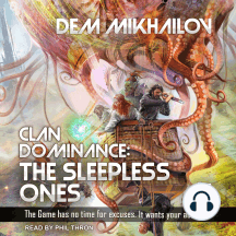 Clan Dominance: The Sleepless Ones #4