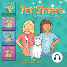 The Pet Sitters Audiobook Collection: Pet Sitters: Ready For Anything Books 1-4