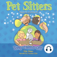 Tony Takes Off: Pet Sitters: Ready For Anything #3