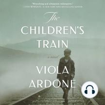 The Children's Train: A Novel