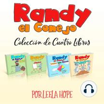 Randy el Conejo - Colección de Cuatro Libros