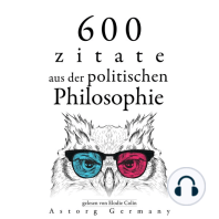 600 Zitate aus der politischen Philosophie