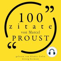 100 Zitate von Marcel Proust