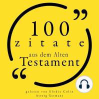 100 Zitate aus dem Alten Testament