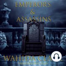 Emperors & Assassins