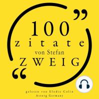 100 Zitate von Stefan Zweig