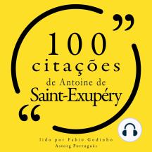 100 citações de Antoine de Saint Exupéry: Recolha as 100 citações de