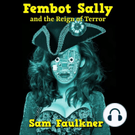 Fembot Sally and the Reign of Terror