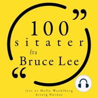 100 sitater fra Bruce Lee