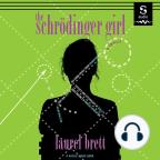 Audiolibro, The Schrödinger Girl - Escuche audiolibros gratis con una prueba gratuita.