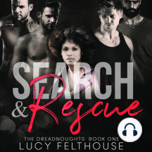 Search and Rescue: A Contemporary Reverse Harem Romance Novel