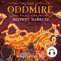 Oddmire, Book 3, The