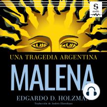 Malena: Una tragedia argentina