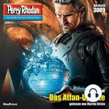 "Perry Rhodan 3089: Das Atlan-Update: Perry Rhodan-Zyklus ""Mythos"""