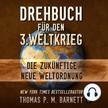 Drehbuch für den 3.Weltkrieg: Die zukünftige neue Weltordnung