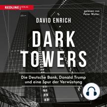 Dark Towers: Die Deutsche Bank, Donald Trump und eine Spur der Verwüstung