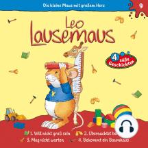 Leo Lausemaus - Folge 9: Will nicht groß sein / Übernachtet bei Didi / Mag nicht warten / Bekommt ein Baumhaus
