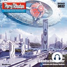 "Perry Rhodan 3032: Sandschwimmer: Perry Rhodan-Zyklus ""Mythos"""