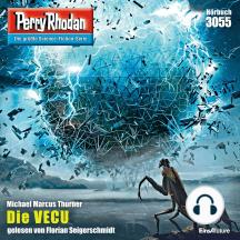 """Perry Rhodan 3055: Die VECU: Perry Rhodan-Zyklus """"Mythos"""""""