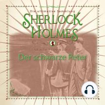 Sherlock Holmes: Der schwarze Peter - Die ultimative Sammlung