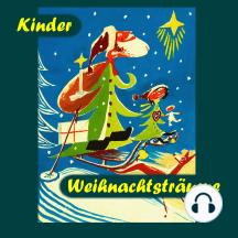Kinder Weihnachtsträume