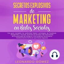 Secretos Explosivos de Marketing en Redes Sociales