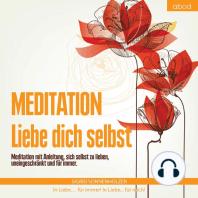 Meditation - Liebe dich selbst