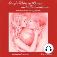 Single Börsen Queen sucht Traummann