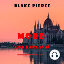 Mord (und Baklava) (London Roses Europareise – Band 1)