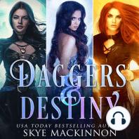 Daggers & Destiny