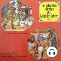 Die schönsten Märchen der Gebrüder Grimm, Folge 6