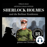 Sherlock Holmes und die Berliner Konferenz - Die neuen Abenteuer, Folge 18 (Ungekürzt)