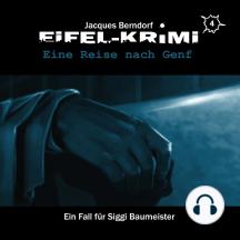 Jacques Berndorf, Eifel-Krimi, Folge 4: Eine Reise nach Genf