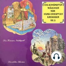 Die schönsten Märchen von Hans Christian Andersen, Folge 3: Des Kaisers Nachtigall / Die wilden Schwäne