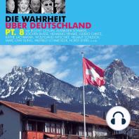 Die Wahrheit über Deutschland, Pt. 8