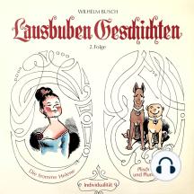 Wilhelm Busch, Band 2: Lausbuben-Geschichten