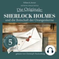 Sherlock Holmes und die Botschaft der Orangenkerne - Die Originale