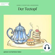 Der Teetopf (Ungekürzt)