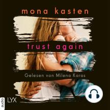 Trust Again - Again-Reihe 2 (Ungekürzt)