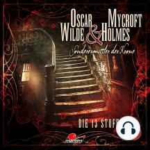 Oscar Wilde & Mycroft Holmes, Sonderermittler der Krone, Folge 31: Die 13 Stufen