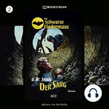 Der Sarg - Die Schwarze Fledermaus, Folge 2 (Ungekürzt)