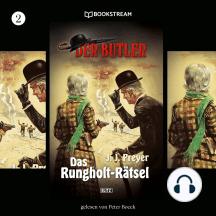 Das Rungholt-Rätsel - Der Butler, Folge 2 (Ungekürzt)