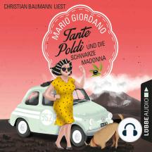 Tante Poldi und die Schwarze Madonna - Sizilienkrimi, Band 4