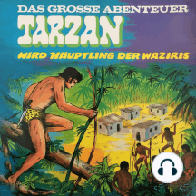 Tarzan - Das große Abenteuer, Folge 3: Tarzan wird Häuptling der Waziris
