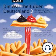 Die Wahrheit über Deutschland 3 - Die WortArtisten mit neuen Tatsachen!